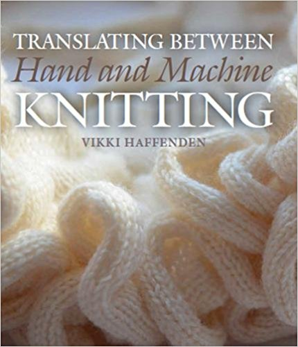 Cover of Translating between Hand and Machine Knitting